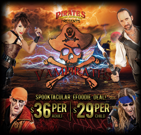 E-Foodie Members: Save Big on Tickets to Vampirates Dinner Show!